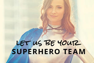 Let us be your superhero team